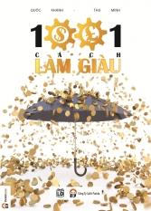 1001 Cách Làm Giàu - Thu Minh, Quốc Khánh