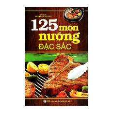 125 Món Nướng Đặc Sắc