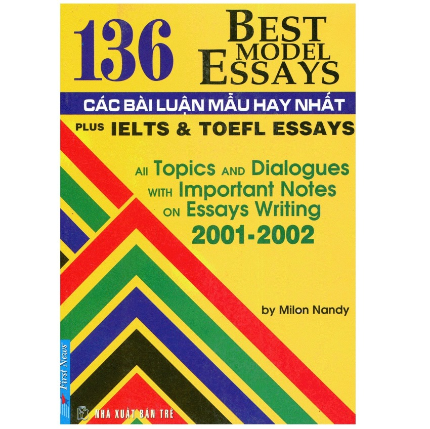 136 Best Model Essays - Các Bài Luận Mẫu Hay Nhất - Milon Nandy
