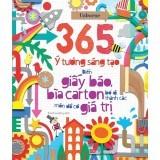 365 Ý tưởng sáng tạo biến giấy báo bìa carton bỏ đi thành các món đồ có giá trị