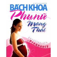 Bách khoa phụ nữ mang thai – Việt Văn Book