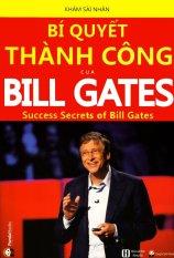Bí Quyết Thành Công Của Bill Gates (Tái Bản 2015)