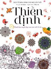 Bộ Sách Tô Màu Dành Cho Mọi Lứa Tuổi - Sách Trắng Đen: Thiền Định