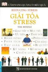 Cẩm Nang Quản Lý Hiệu Quả - Giải Tỏa Stress - Tim Hindle,Vương Long