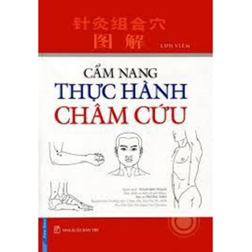 Cẩm Nang Thực Hành Châm Cứu - Lưu Viêm