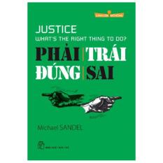 Cánh Cửa Mở Rộng - Phải Trái Đúng Sai – Michael Sandel