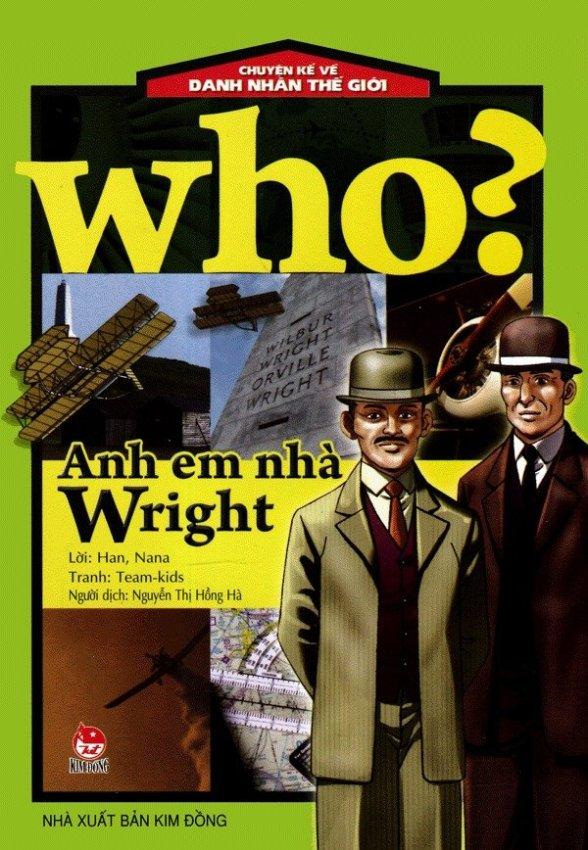 Chuyện Kể Về Danh Nhân Thế Giới: Who? Anh Em Nhà Wright