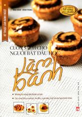Cuốn sách cho người bắt đầu học làm bánh TB