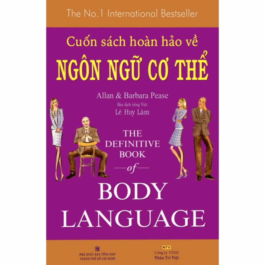 Cuốn Sách Hoàn Hảo Về Ngôn Ngữ Cơ Thể - Body Language