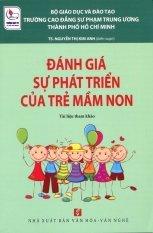 Đánh Giá Sự Phát Triển Của Trẻ Mầm Non - Nguyễn Thị Kim Anh