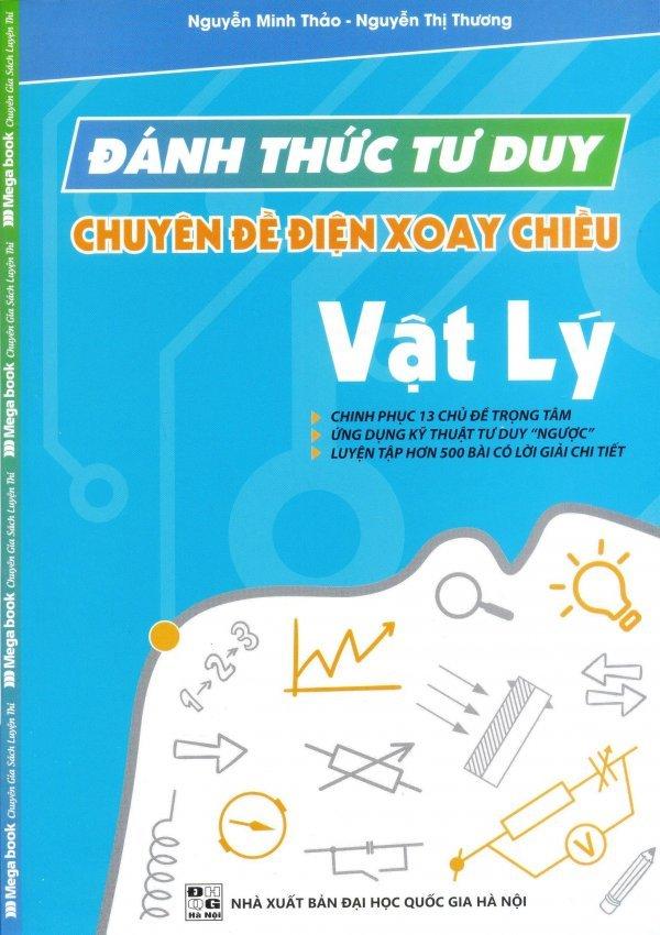 Đánh Thức Tư Duy Chuyên Đề Điện Xoay Chiều Vật Lý - Nguyễn Thị Thương,Nguyễn Minh Thảo