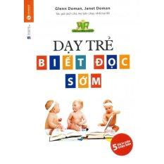 Dạy Trẻ Biết Đọc Sớm - Glenn Doman,Janet Doman,Mai Hoa