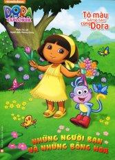 Dora The Explorer - Những Người Bạn Và Những Bông Hoa (Tô Màu Sáng Tạo Cùng Dora) - Hương Giang,Nhiều Tác Giả