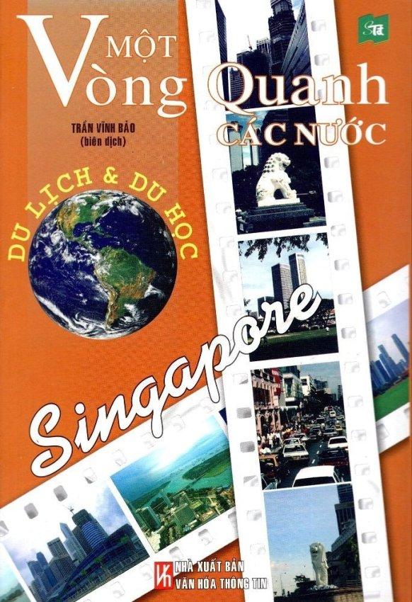 Du lịch và du học Singapore: Một Vòng Quanh Các Nước - Singapore