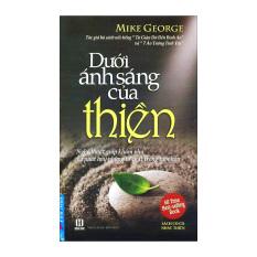Dưới Ánh Sáng Của Thiền (Kèm CD) - Mike George
