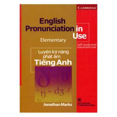 English Pronunciation In Use Elementary - Luyện Kỹ Năng Phát Âm Tiếng Anh (Không CD)