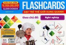 Flashcards Dạy Trẻ Thế Giới Xung Quanh Theo Chủ Đề - Nghề Nghiệp - Nguyễn Thị Thu Huế