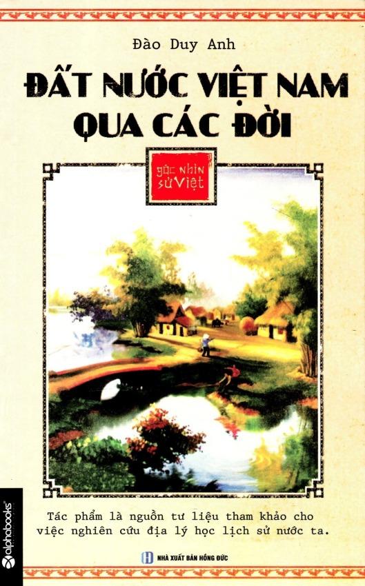 Góc Nhìn Sử Việt - Đất Nước Việt Nam Qua Các Đời - Đào Duy Anh