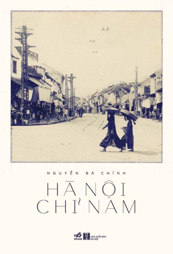 Hà Nội Chỉ Nam - Nguyễn Bá Chính