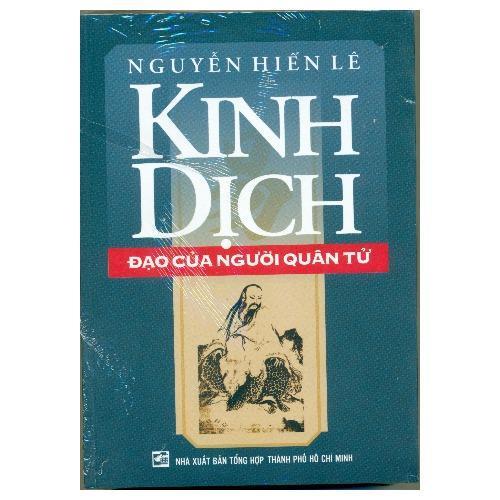 Kinh Dịch Đạo Của Người Quân Tử - Nguyễn Hiến Lê