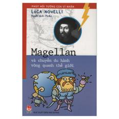 Magellan và chuyến du hành vòng quanh thế giới