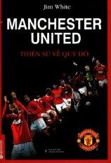 Manchester - Thiên sứ về quỷ đỏ