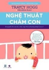 Nghệ Thuật Chăm Con - Dương Minh Hồng, Traycy Hogg, Melinda Blau