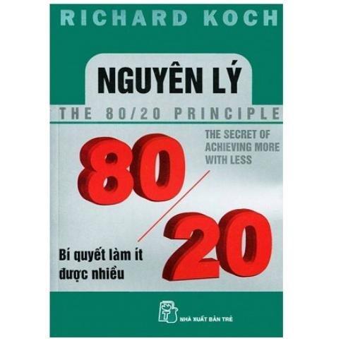 Nguyên lý 80/20: Bí quyết làm ít được nhiều