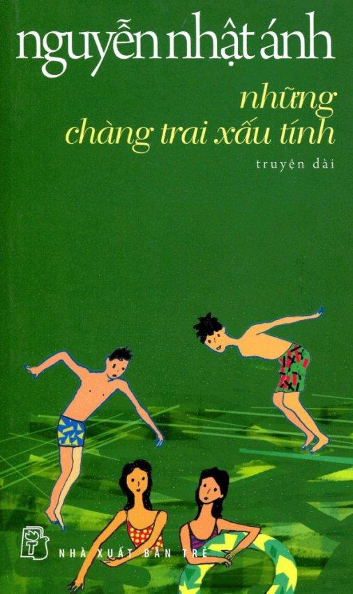 Nguyễn Nhật Ánh - Những Chàng Trai Xấu Tính