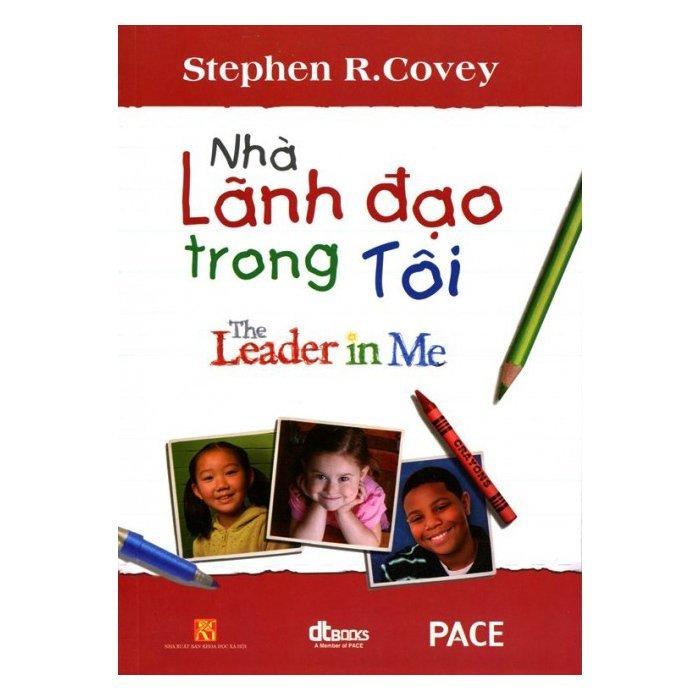 Nhà Lãnh Đạo Trong Tôi – Stephen R.Covey