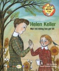 Những Bộ Óc Vĩ Đại - Helen Keller Mặt Trời Không Bao Giờ Tắt - Lee Boong, Cristina Pieropan, Hồng Đăng