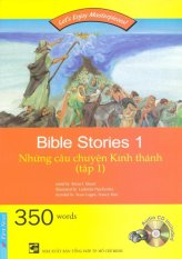 Những Câu Chuyện Kinh Thánh - Tập 1 (Kèm 1 CD) - Nhiều Tác Giả