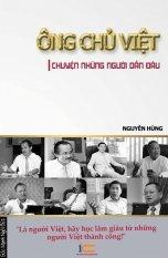 Ông Chủ Việt - Chuyện Những Người Dẫn Đầu - Nguyễn Hùng