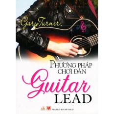 Phương Pháp Chơi Đàn Guitar Lead - Gary Turner