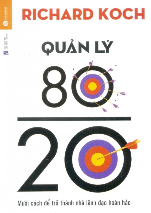 Quản Lý 80/20 - Richard Koch,Hoài Nam