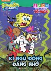 SpongeBob SquarePants - Kì Ngủ Đông Đáng Nhớ (Sách Thực Hành Tô Màu) - Hương Giang,Nhiều Tác Giả