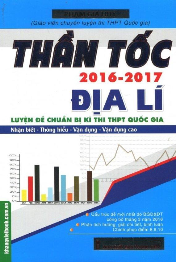 Thần Tốc 2016 - 2017: Địa Lí - Phạm Gia Huy