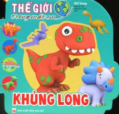 Thế Giới Trong Mắt Em - Khủng Long - Xact Group,Trịnh Việt Đức,Bành Ngọc Giang
