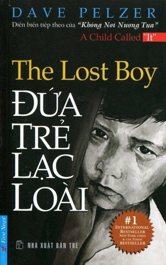 The Lost Boy - Đứa Trẻ Lạc Loài - Dave Pelzer,Thanh Hoa - Vi Thảo Nguyên