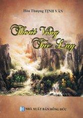 Thoát Vòng Tục Lụy - Hòa thượng Tịnh Vân