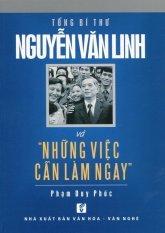 Tổng Bí Thư Nguyễn Văn Linh Và