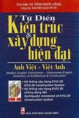 Từ điển kiến trúc và xây dựng hiện đại Anh Việt - Việt Anh