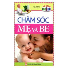 Tủ Sách Mẹ & Bé - Chăm Sóc Mẹ Và Bé