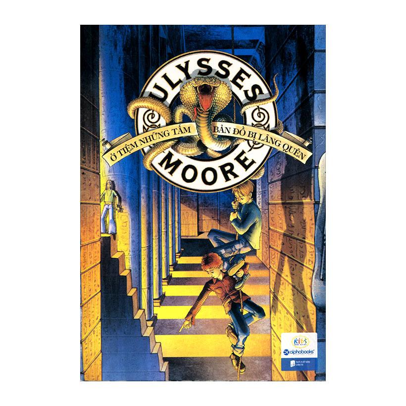 Ulysses Moore - Ở Tiệm Những Tấm Bản Đồ Bị Lãng Quên