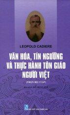 Văn Hóa, Tín Ngưỡng Và Thực Hành Tôn Giáo Người Việt (Toàn Tập)