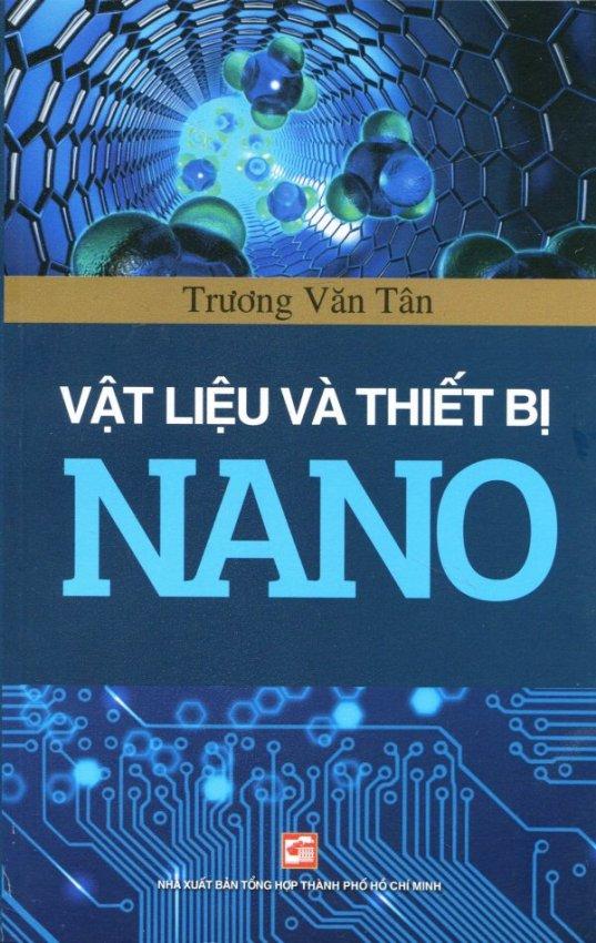 Vật Liệu Và Thiết Bị NANO - Trương Văn Tân