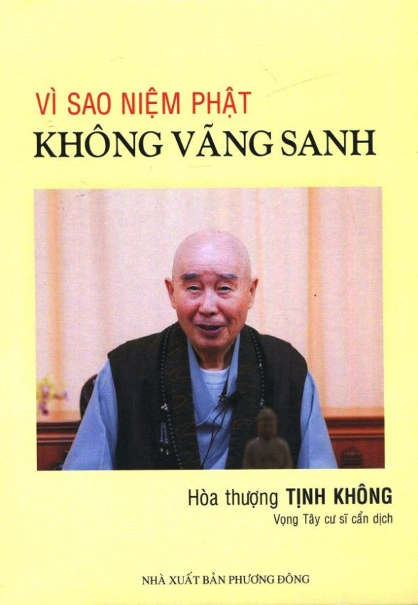 Vì Sao Niệm Phật Không Vãng Sanh - Hòa thượng Tịnh Không