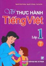Vở Thực Hành Tiếng Việt Lớp 1 - Tập 2 - Nhiều Tác Giả