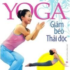 Yoga giảm béo thải độc