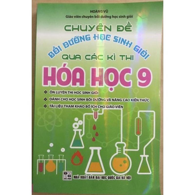 Mua Chuyên đề bồi dưỡng học sinh giỏi hoá học lớp 9
